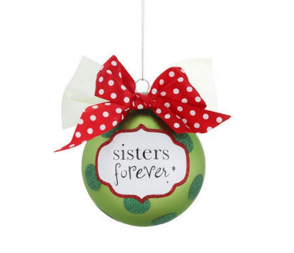 Green Sisters Forever Decorated Ball Ornament by Demdaco