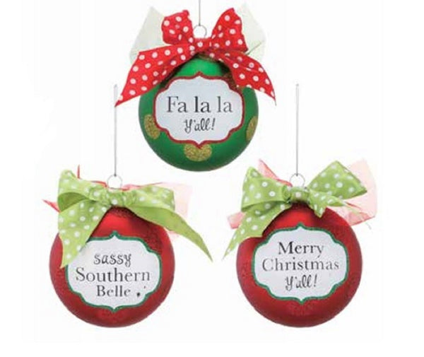 Southern Saying Balls Glass Ornaments by Demdaco Choose One