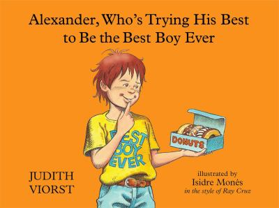 Alexander, Who's Trying His Best to Be the Best Boy Ever
