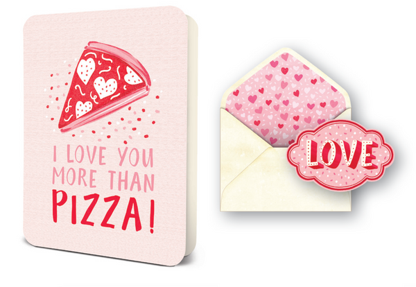 Deluxe Card Set: I Love You More Than Pizza