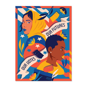 NEW! SIGNED LIMITED EDITION OUR VOTES OUR FUTURES FINE ART PRINT BY AMANDA PHINGBODHIPAKKIYA
