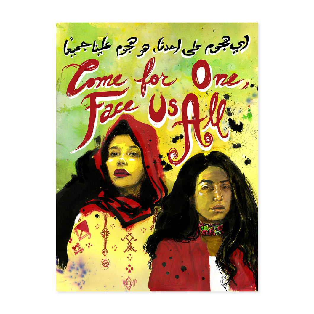 COME FOR ONE FACE US ALL FINE ART PRINT