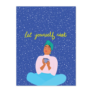LET YOURSELF REST FINE ART PRINT