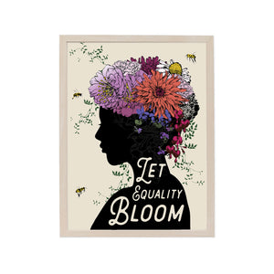 LET EQUALITY BLOOM FINE ART PRINT