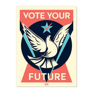 NEW! SIGNED LIMITED EDITION VOTE YOUR FUTURE SILKSCREEN BY NEVERMADE