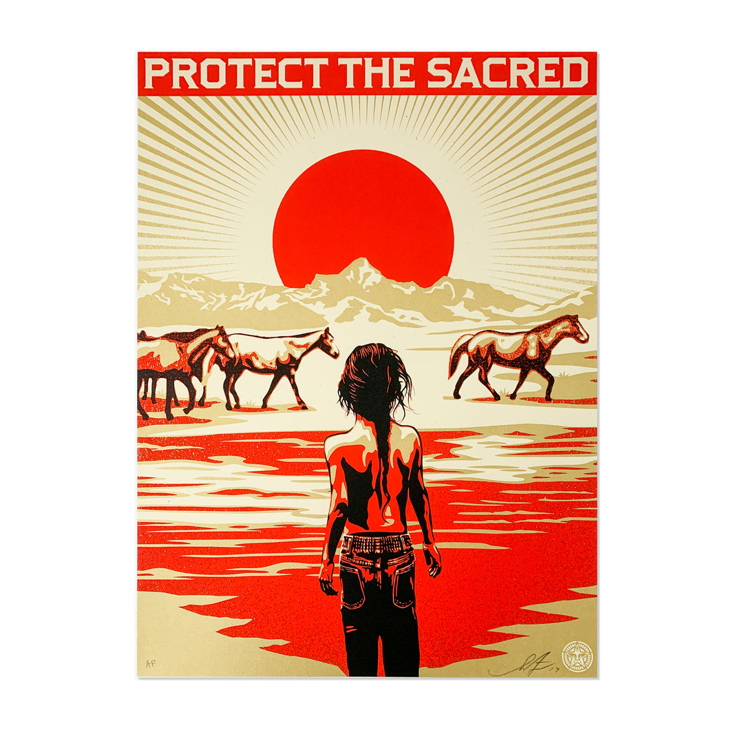 PROTECT THE SACRED SIGNED AP SILKSCREEN BY SHEPARD FAIREY