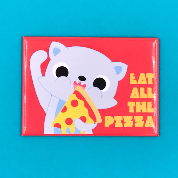 Bored Inc. Eat All the Pizza Fridge Magnet