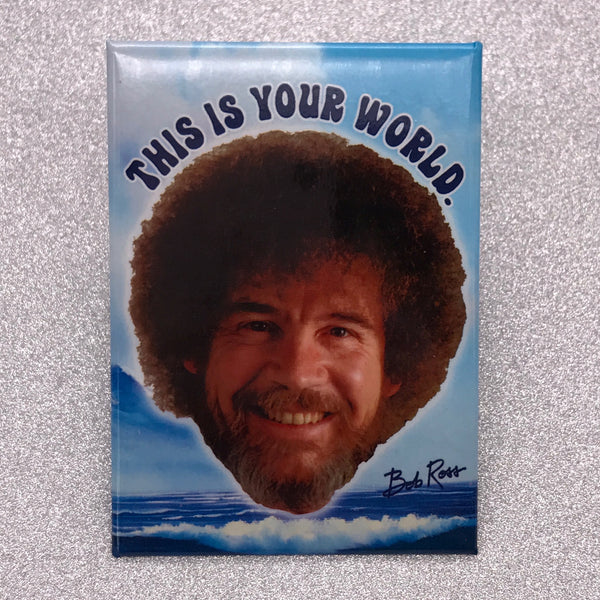 Bob Ross 'This is Your World' Fridge Magnet
