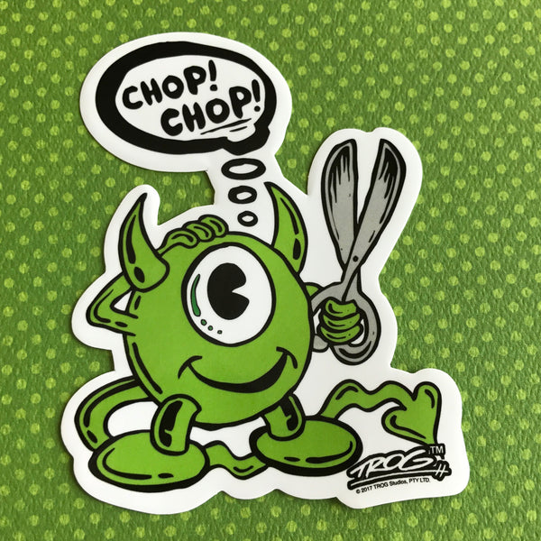TROG Chop Chop Sticker