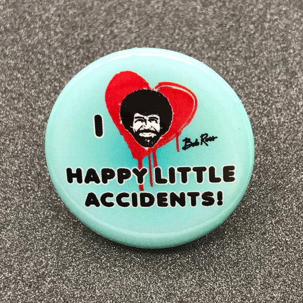 Bob Ross 'I Love Happy Little Accidents' Button
