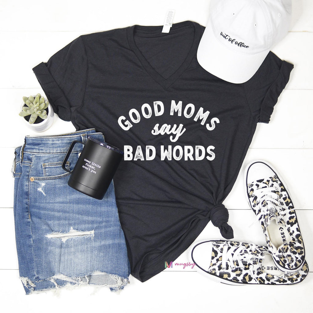 Good Moms Say Bad Words -  kiss-my-chic-boutique.myshopify.com