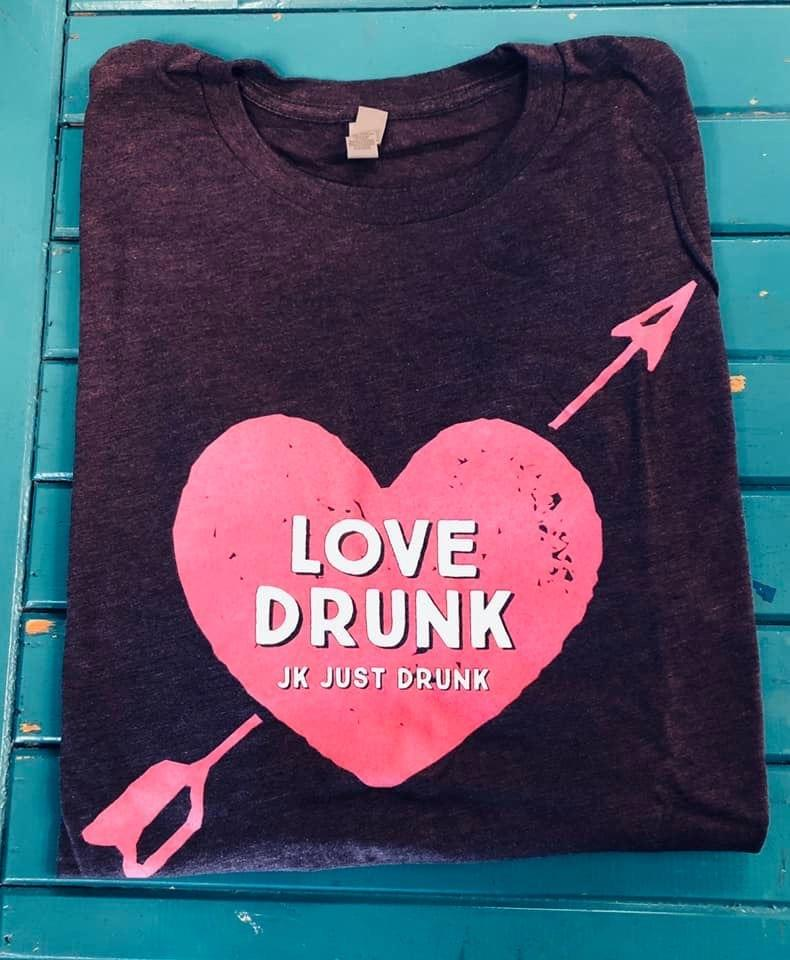 Love Drunk Tee -  kiss-my-chic-boutique.myshopify.com
