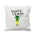 Santa I Know Him - Cushion Cover - 41 x 41 cm - Ai Printing