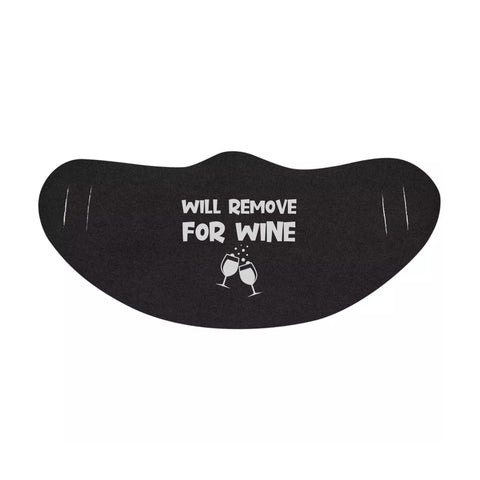 Will Remove For Wine Funny Face Mask Quote - Funny Lightweight daily Face Mask(face mask for sale,face protection mask,Funny Face mask,best face masks,reusable face mask,breathable face mask)