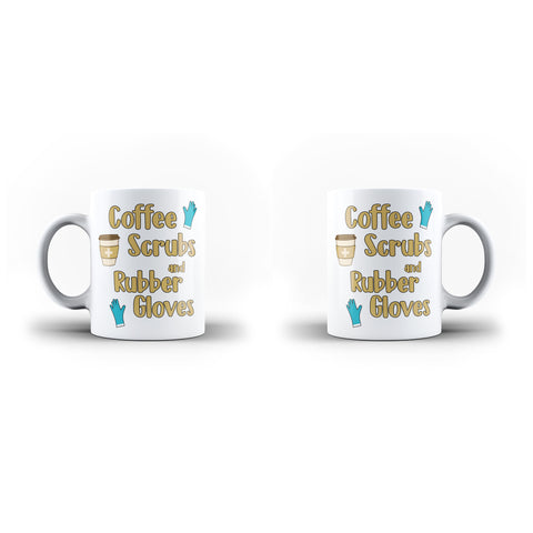 Coffee Scrubs And Rubber Gloves Mug Funny Nurse Life - White Mug