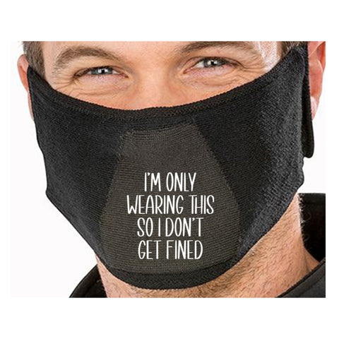 I Don't Get Fined Funny Face Mask Quote - Funny Natural yarn antibac Face Mask(face mask for sale,face protection mask,Funny Face mask,best face masks,reusable face mask,breathable face mask)
