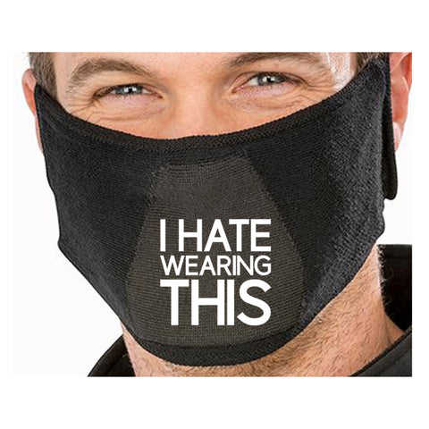 I Hate Wearing This Funny Face Mask Quote - Funny Natural yarn antibac Face Mask(face mask for sale,face protection mask,Funny Face mask,best face masks,reusable face mask,breathable face mask)