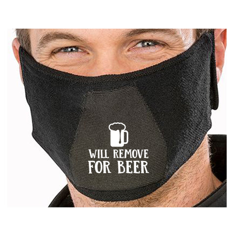 Will Remove For Beer Funny Face Mask Quote - Funny Natural yarn antibac Face Maskface mask for sale,face protection mask,Funny Face mask,best face masks,reusable face mask,breathable face mask)