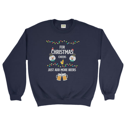 For Christmas Cheer Just Add More Beers Christmas Sweatshirt Unisex  - Ai Printing - Ai Printing