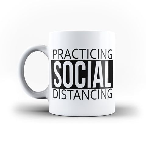 Practicing Social Distance Funny  - White Magic And Inner Color Mug(mugs near me,mug website)
