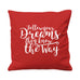Follow Your Dreams - Cushion Cover - 41 x 41 cm - Ai Printing