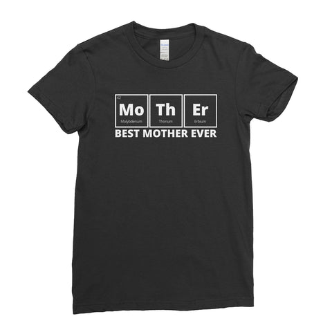 Mother's day T-Shirt Best Science Mother Periodic MOM T Shirt For Women Ladies - Ai Printing - Ai Printing