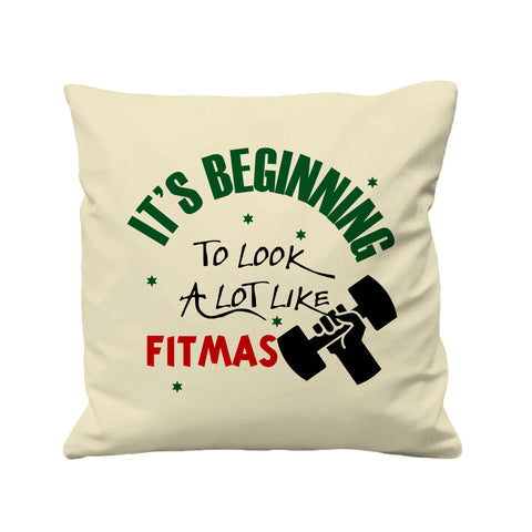 Its Beginning Look Like Fitmas   - Cushion Cover - 41 x 41 cm - Ai Printing