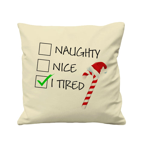 Christmas Santa Naughty Nice I Tired - Cushion Cover - 41 x 41 cm - Ai Printing
