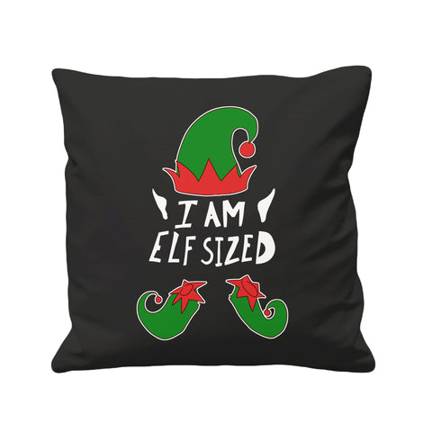 I Am Elf Sized - Cushion Cover - 41 x 41 cm - Ai Printing