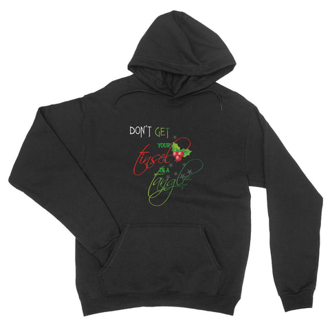 Don't Get Your Tinsel In A Tangle Christmas - Hoodie - Unisex - Ai Printing