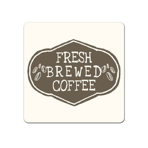 Fresh Coffee - Coaster - Ai Printing
