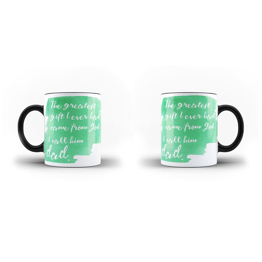 Greatest Gift From God Is Dad - Unique Mug - Magic - Ai Printing