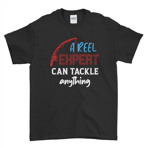 A Reel Expert Can Tackle Any Fish Fishing Mens T-Shirt