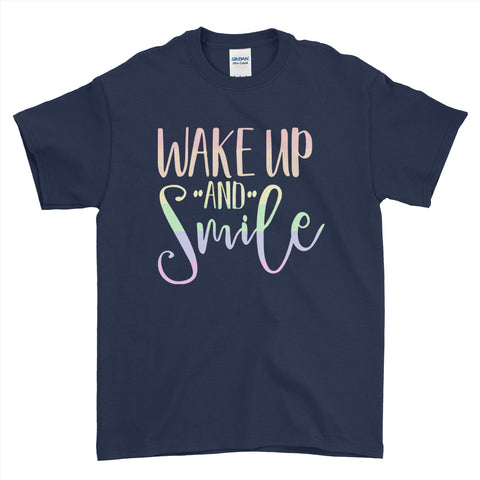 Wake Up and Smile T-Shirt Wake Up Positive Quote T-Shirt - Funny Mens T-Shirt - Ai Printing