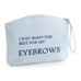 Best for my Eyebrows Make Up Bag Travel - Accessory Bag - Ai Printing