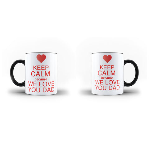 Fathers Day Birthday Gift We love you Dad- Unique Mug - Magic Set - Ai Printing