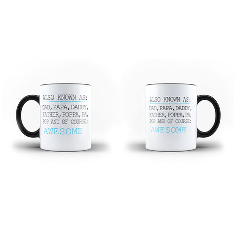 Fathers Day Birthday Gift Also Known As Papa - Unique Mug - Magic Set - Ai Printing