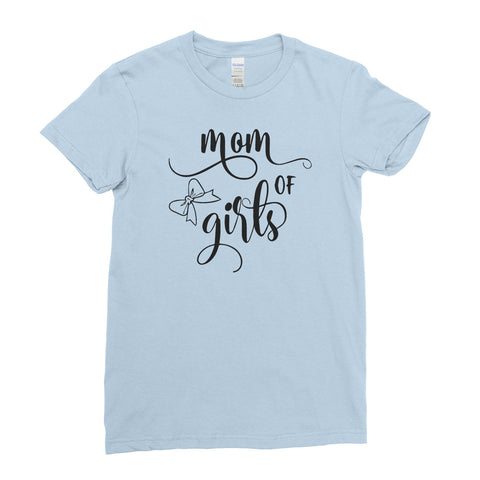 Mom of  Girls Mother's Day Best Awesome Funny Gift - Unique Mug T-shirt Top Tee - Ai Printing