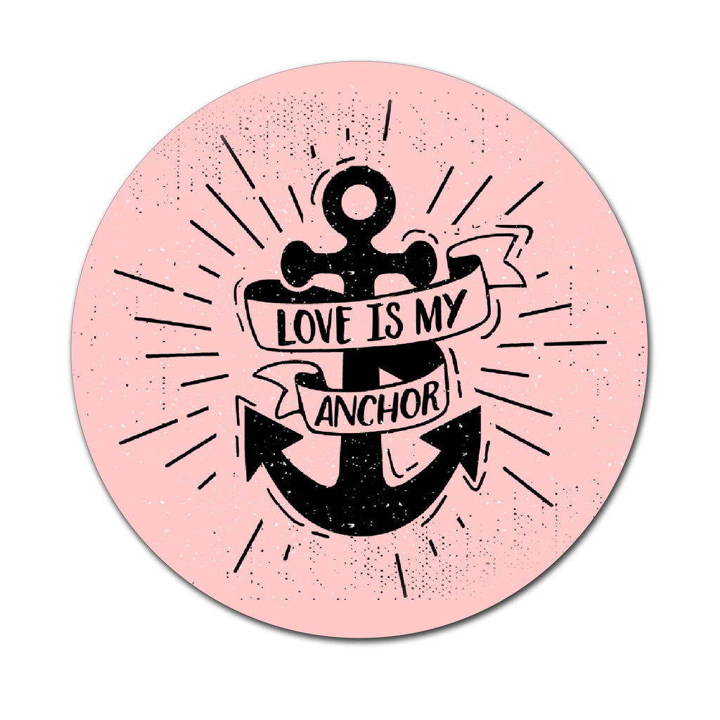 Love Is My Anchor - Round Coaster - Ai Printing