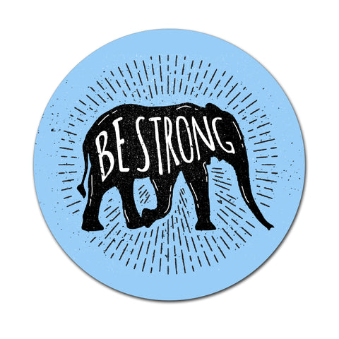 Be Strong - Round Coaster - Ai Printing