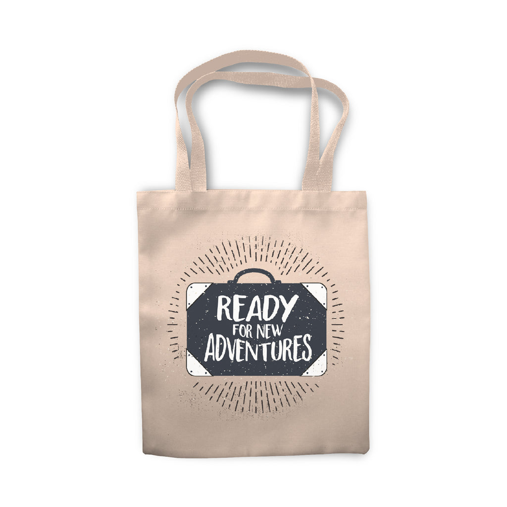 Ready For New Adventures - Tote Bag - Ai Printing