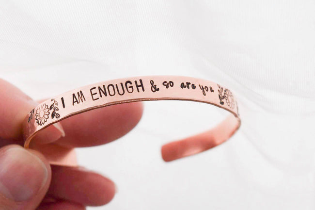 I Am Enough and So Are You Adult Cuff Bracelet