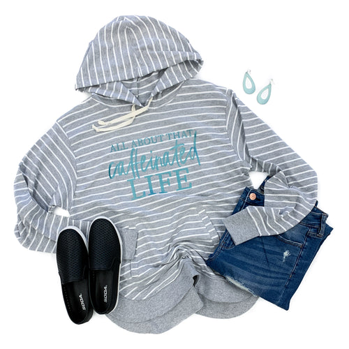 All About That Caffeinated Life Gray Stripe Lightweight Hoodie  |  Teal Shimmer Ink