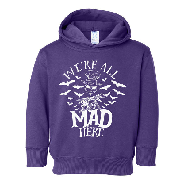 We're All Mad Here Toddler Hoodie  |  White Ink