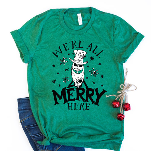 We're All Merry Here Heather Green Tee
