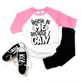 Believe in Me Kids Raglan  |  Black Ink