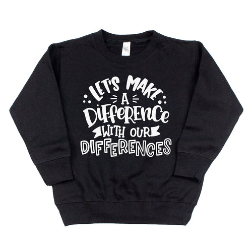Let's Make a Difference Black Fleece Pullover  |  White Ink