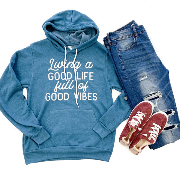 Living A Good Life Full Of Good Vibes Heather Deep Teal Fleece Hoodie  |  White Ink