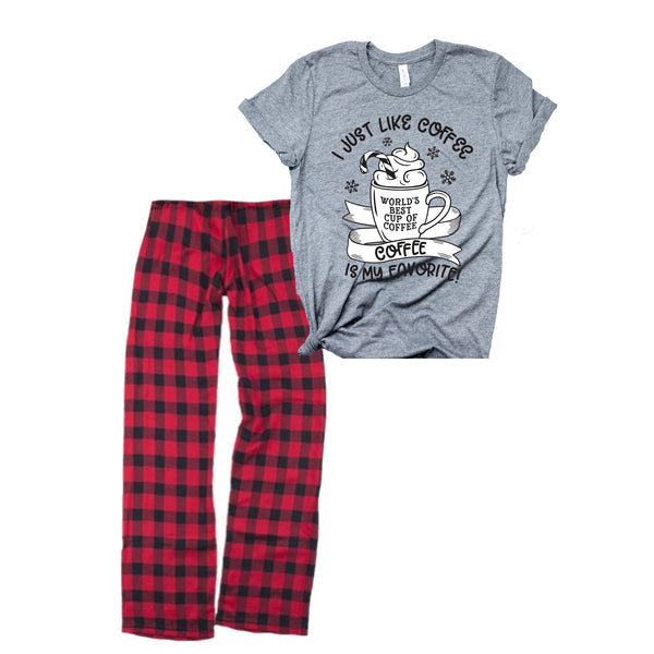 I Just Like Coffee ADULT Pajama Set  |  Tee or Long-Sleeve Tee