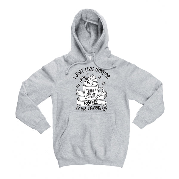 I Just Like Coffee Gray Hoodie